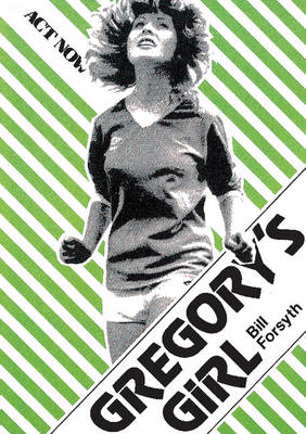 Gregory's Girl - Act Now (Paperback)