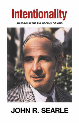 Intentionality: An Essay in the Philosophy of Mind (Paperback)
