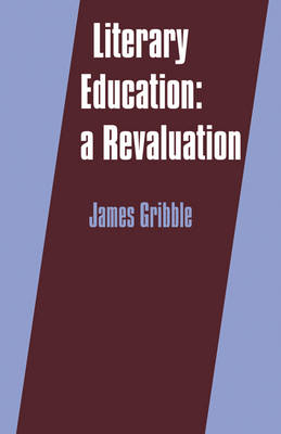 Literary Education: A Revaluation (Paperback)