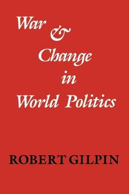 War and Change in World Politics (Paperback)
