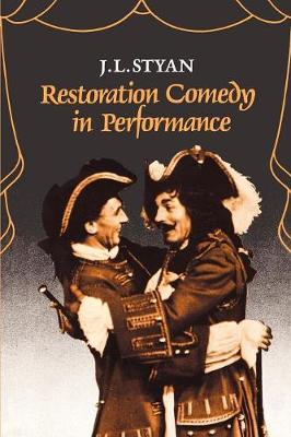 Restoration Comedy in Performance (Paperback)