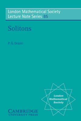 Solitons - London Mathematical Society Lecture Note Series 85 (Paperback)