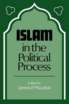 Islam in the Political Process (Paperback)