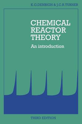 Chemical Reactor Theory: An Introduction (Paperback)
