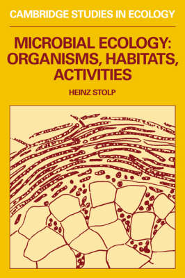Cambridge Studies in Ecology: Microbial Ecology: Organisms, Habitats, Activities (Paperback)