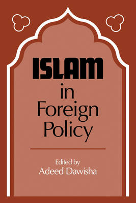Islam in Foreign Policy (Paperback)