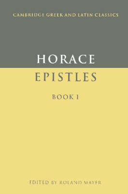 Cambridge Greek and Latin Classics: Epistles Book I (Paperback)