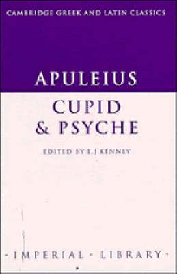 Apuleius: Cupid and Psyche - Cambridge Greek and Latin Classics - Imperial Library (Paperback)