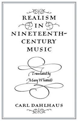 Realism in Nineteenth-Century Music (Paperback)