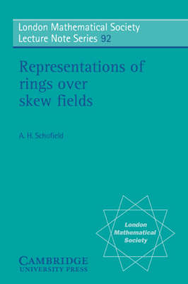 London Mathematical Society Lecture Note Series: Representations of Rings over Skew Fields Series Number 92 (Paperback)