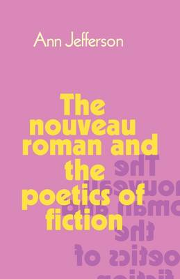 The Nouveau Roman and the Poetics of Fiction (Paperback)