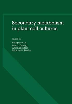Secondary Metabolism in Plant Cell Cultures (Paperback)