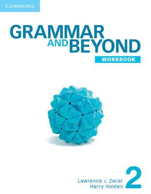 Grammar and Beyond Level 2 Workbook - Grammar and Beyond (Paperback)