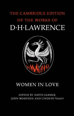 The Complete Novels of D. H. Lawrence 11 Volume Paperback Set: Women in Love - The Cambridge Edition of the Works of D. H. Lawrence (Paperback)