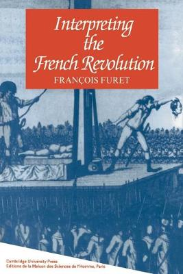 Interpreting the French Revolution (Paperback)