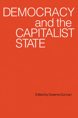 Democracy and the Capitalist State (Paperback)