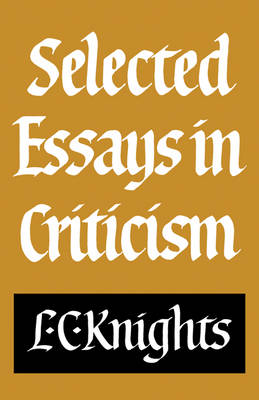 Selected Essays in Criticism (Paperback)