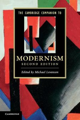 The Cambridge Companion to Modernism - Cambridge Companions to Literature (Paperback)