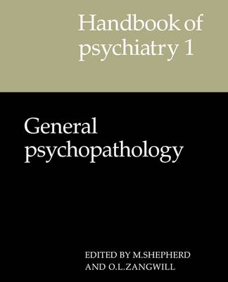 Handbook of Psychiatry: General Psychopathology Volume 1 (Paperback)