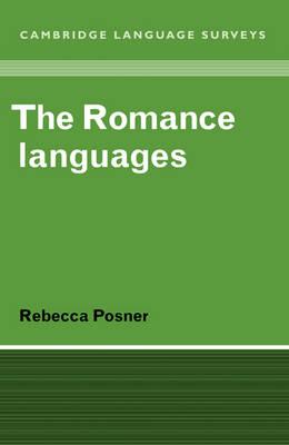 The Romance Languages - Cambridge Language Surveys (Paperback)