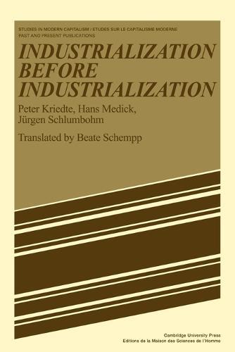 Industiarlization before Industiarlization - Studies in Modern Capitalism (Paperback)