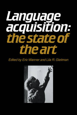 Language Acquisition: The State of the Art (Paperback)