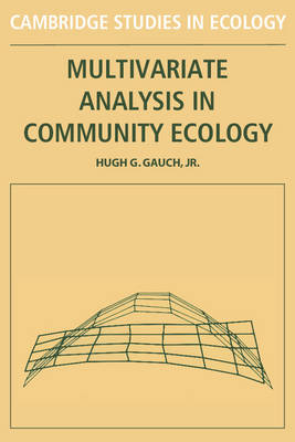 Cambridge Studies in Ecology: Multivariate Analysis in Community Ecology (Paperback)