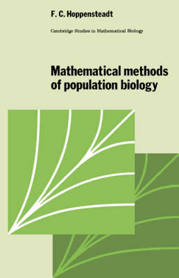 Mathematical Methods of Population Biology - Cambridge Studies in Mathematical Biology 4 (Paperback)