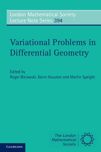 Variational Problems in Differential Geometry - London Mathematical Society Lecture Note Series 394 (Paperback)