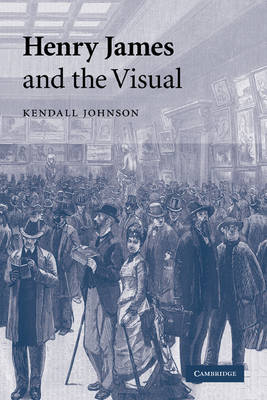 Henry James and the Visual (Paperback)
