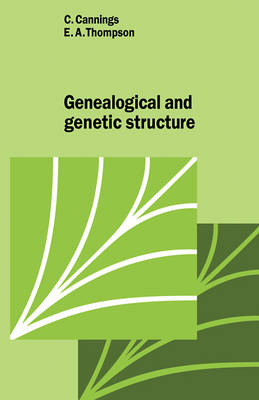 Genealogical Genetic Structure - Cambridge Studies in Mathematical Biology (Paperback)