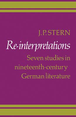 Re-Interpretations: Seven Studies in Nineteenth-Century German Literature (Paperback)
