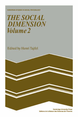 The Social Dimension: Volume 2: European Developments in Social Psychology - European Studies in Social Psychology 8 (Paperback)