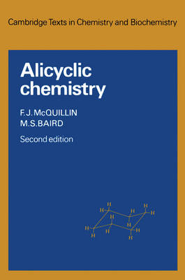 Alicyclic Chemistry - Cambridge Texts in Chemistry and Biochemistry (Paperback)