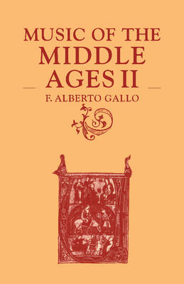 Music of the Middle Ages: Volume 2 (Paperback)