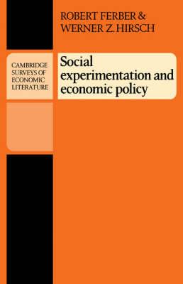Social Experimentation and Economic Policy - Cambridge Surveys of Economic Literature (Paperback)