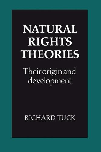 Natural Rights Theories: Their Origin and Development (Paperback)