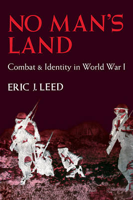 No Man's Land: Combat and Identity in World War 1 (Paperback)