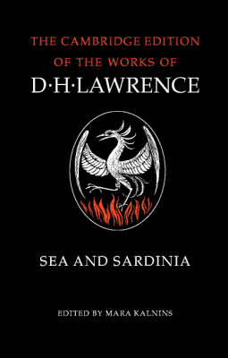 Sea and Sardinia - The Cambridge Edition of the Works of D. H. Lawrence (Paperback)