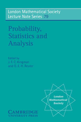 Probability, Statistics and Analysis - London Mathematical Society Lecture Note Series 79 (Paperback)