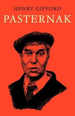 Pasternak: A Critical Study - Major European Authors Series (Paperback)