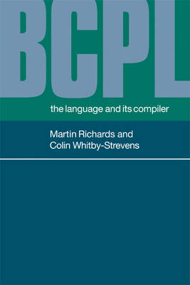 BCPL: The Language and its Compiler (Paperback)