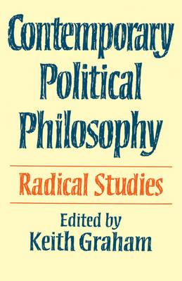 Contemporary Political Philosophy: Radical Studies (Paperback)