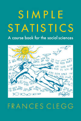 Simple Statistics: A Course Book for the Social Sciences (Paperback)
