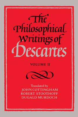 The Philosophical Writings of Descartes: Volume 2 (Paperback)