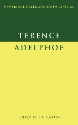 Cambridge Greek and Latin Classics: Terence: Adelphoe (Paperback)