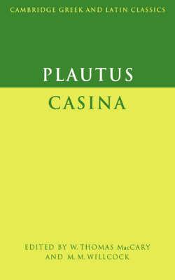 Plautus: Casina - Cambridge Greek and Latin Classics (Paperback)