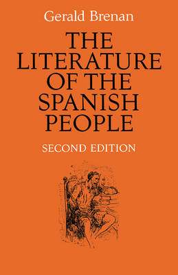 The Literature of the Spanish People: From Roman Times to the Present Day (Paperback)