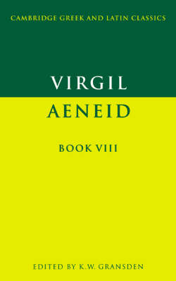 Virgil: Aeneid Book VIII - Cambridge Greek and Latin Classics (Paperback)