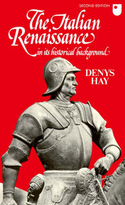 The Italian Renaissance in its Historical Background (Paperback)